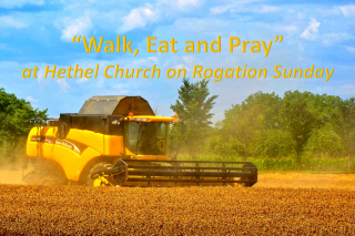 """Walk, Eat and Pray"" on Rogation Sunday"